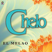Play & Download El Melao by Chelo | Napster
