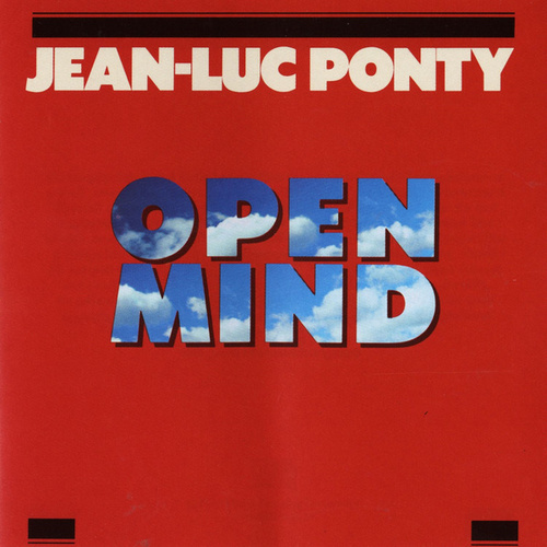 Play & Download Open Mind by Jean-Luc Ponty | Napster