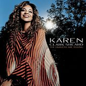 Play & Download The Heavens Are Telling by Karen Clark-Sheard | Napster