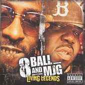 Play & Download Living Legends by 8Ball and MJG | Napster