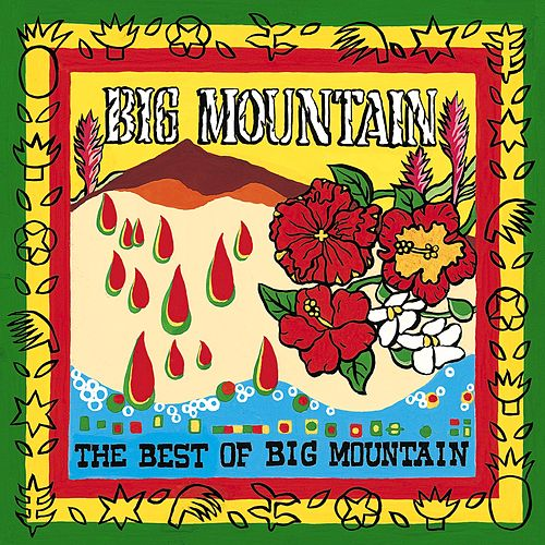The Best Of Big Mountain by Big Mountain