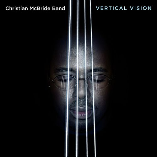 Vertical Vision by Christian McBride