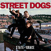 Play & Download State of Grace by Street Dogs | Napster