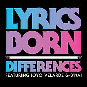 Play & Download Differences by Lyrics Born | Napster