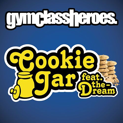 Play & Download Cookie Jar [feat. The-Dream] by Gym Class Heroes | Napster