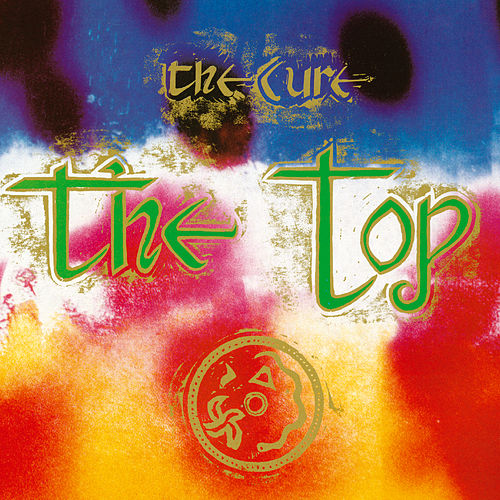 Play & Download The Top by The Cure | Napster