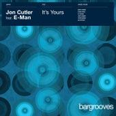 It's Yours by Jon Cutler