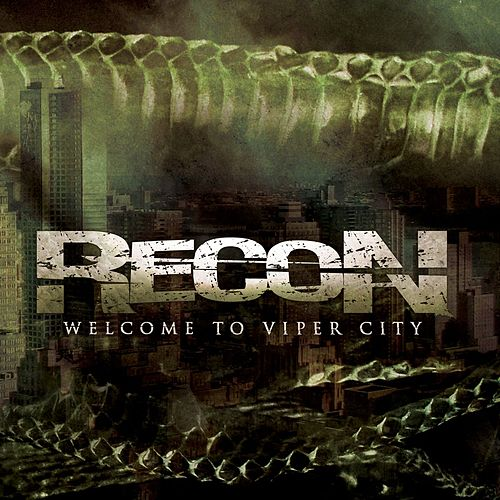 Welcome To Viper City by Recon