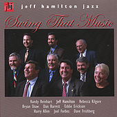 Play & Download Swing That Music by Jeff Hamilton | Napster