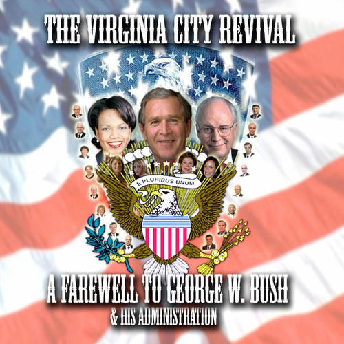 A Farewell to George W. Bush & His Administration by The Virginia City Revival
