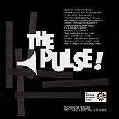 The Pulse! (Soundtrack to the ABC TV Series) by Various Artists