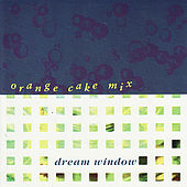 Play & Download Dream Window by Orange Cake Mix | Napster