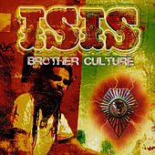 Play & Download Isis by Brother Culture | Napster