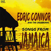 Play & Download Songs From Jamaica by Edric Connor | Napster