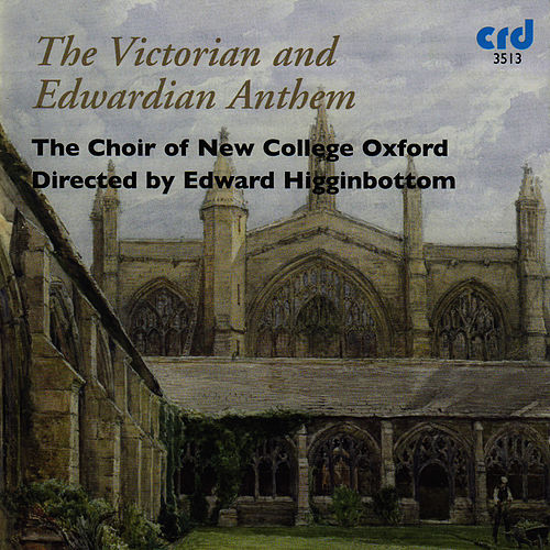 Play & Download The Victorian and Edwardian Anthem by The Choir Of New College Oxford | Napster