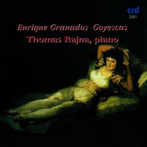Play & Download Granados: Goyescas by Thomas Rajna | Napster