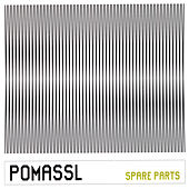 Play & Download Spare Parts by Pomassl | Napster