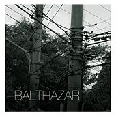 Play & Download Balthazar - Single by Balthazar | Napster