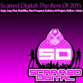 Play & Download Scarred Digital: The Best Of 2015 - EP by Various Artists | Napster