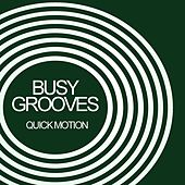 Busy Grooves: Quick Motion - EP by Various Artists