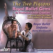Play & Download Royal Ballet Gems: The Two Pigeons; Dante Sonata by Royal Ballet Sinfonia | Napster