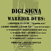 Play & Download Warrior Dubs by Various Artists | Napster