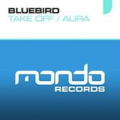 Take Off - Single by Bluebird
