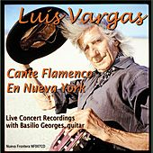 Play & Download Cante Flamenco En Nueva York (Live) by Luis Vargas | Napster