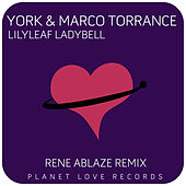 Play & Download Lilyleaf Ladybell (Rene Ablaze Remix) by York | Napster