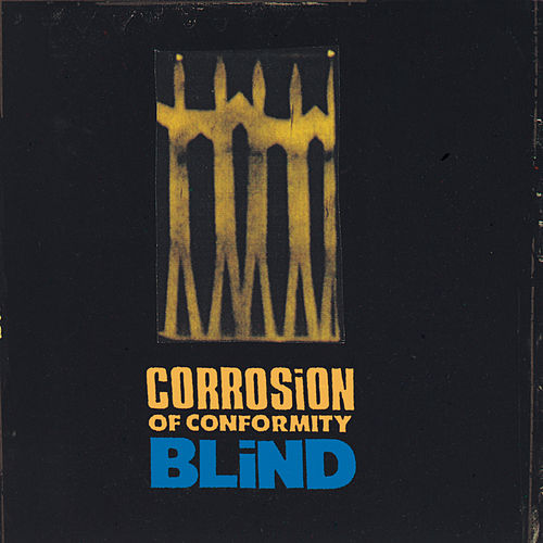 Play & Download Blind by Corrosion of Conformity | Napster