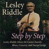 Step By Step: Lesley Riddle Meets The Carter... by Lesley Riddle
