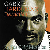 To the Chief Musician by Gabriel Hardeman Delegation