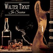 Play & Download In Session by Walter Trout | Napster