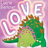 Play & Download Love by The Laurie Berkner Band | Napster