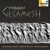 Gilgamesh by Osaka Municipal Symphonic Band