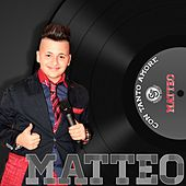 Play & Download Con tanto amore by Matteo | Napster