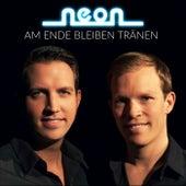 Am Ende bleiben Tränen by Neon