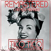 Play & Download Tico Tico by Carmen Miranda | Napster