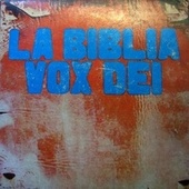 Play & Download La Biblia by Vox Dei | Napster