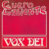 Cuero Caliente by Vox Dei