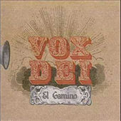 Play & Download El Camino by Vox Dei | Napster