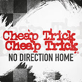 No Direction Home von Cheap Trick