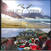 Cabo Verde Nos Raça by Nancy Vieira