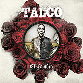 Play & Download El Sombra by Talco | Napster