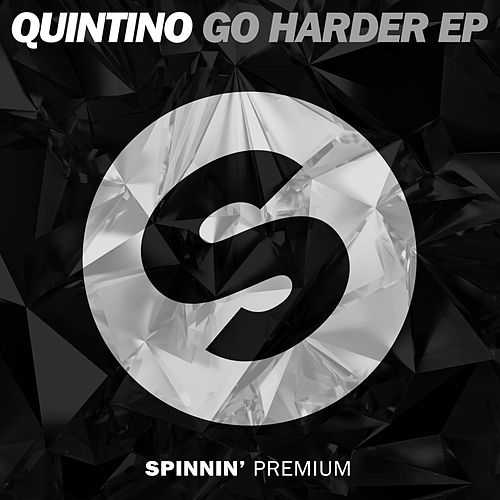 Go Harder Ep by Quintino