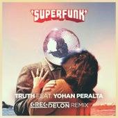 Truth (Greg Delon Remix) by Superfunk