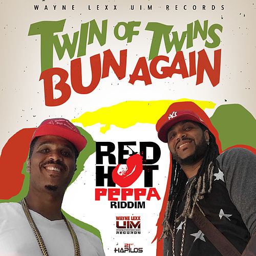 Play & Download Bun Again - Single by Twin of Twins | Napster