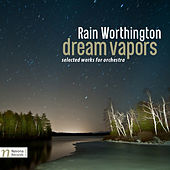 Play & Download Rain Worthington: Dream Vapors by Various Artists | Napster