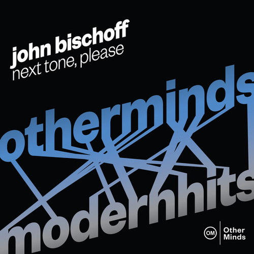 Play & Download John Bischoff: Next Tone, Please by John Bischoff | Napster