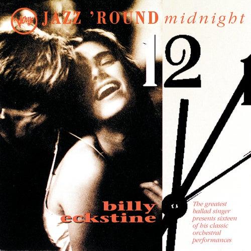 Jazz Round Midnight by Billy Eckstine